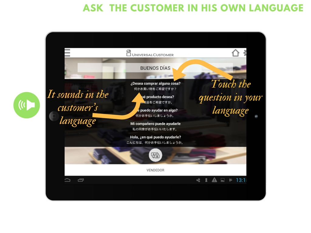 ask the question on the customer´s language